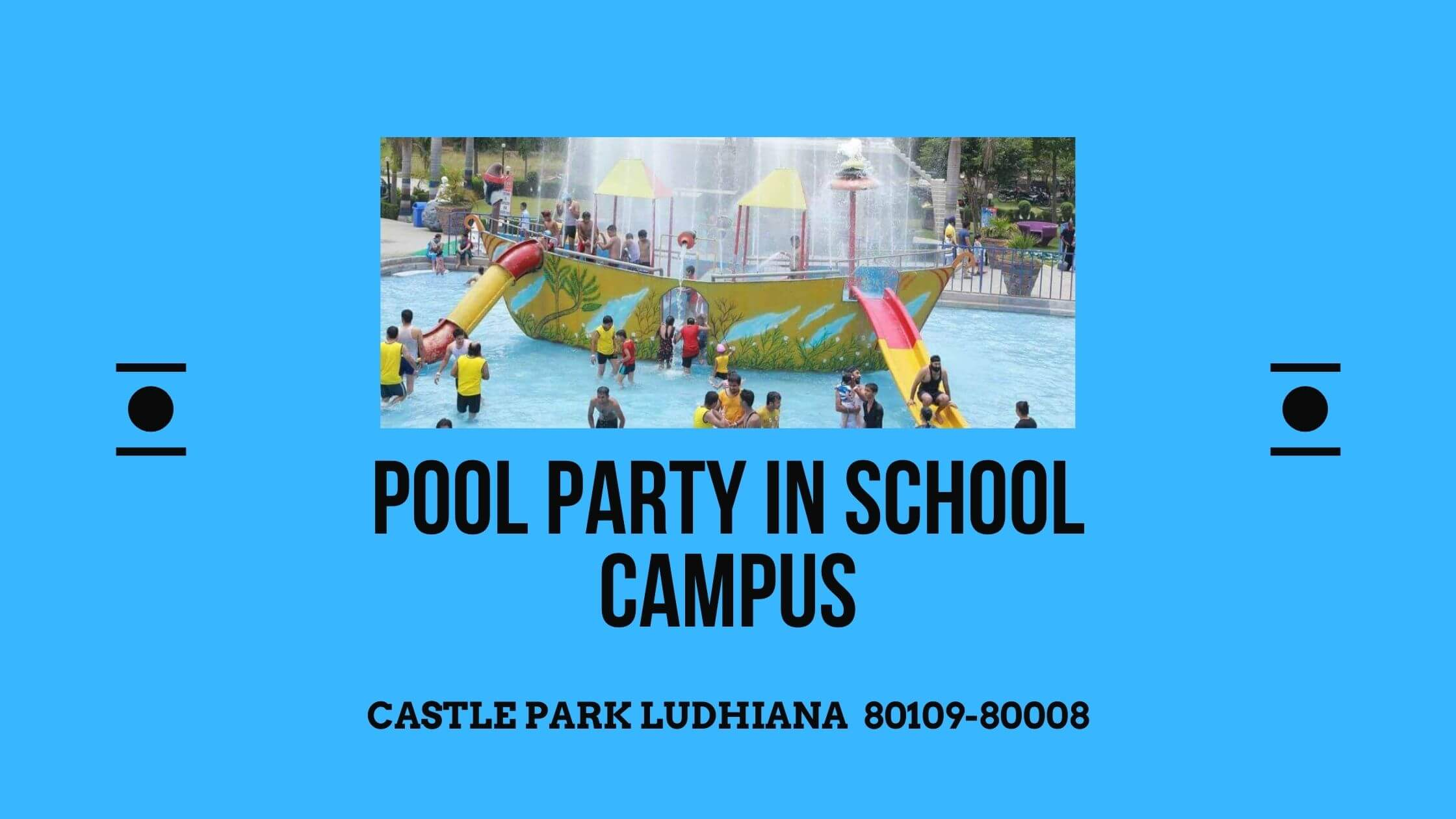 POOL PARTY IN SCHOOL CAMPUS
